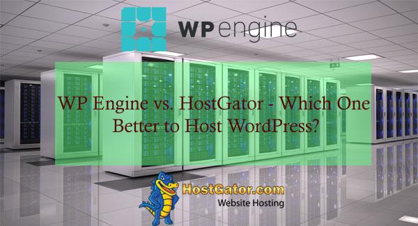 WP Engine vs HostGator