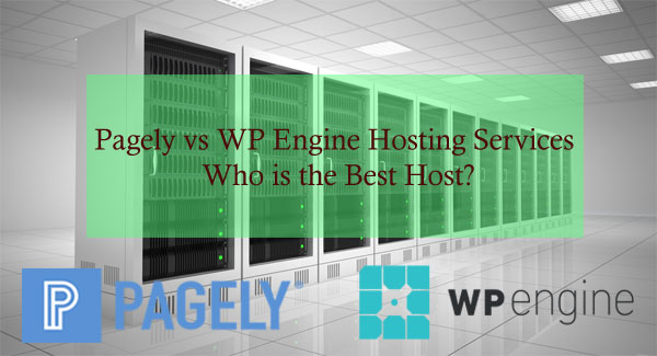 Pagely Vs WP Engine Hosting