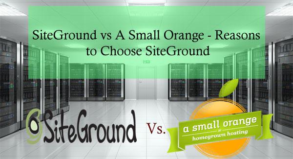 SiteGround vs A Small Orange